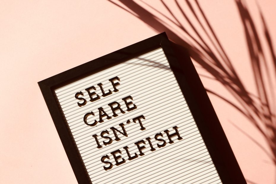 sign saying self care isn't selfish